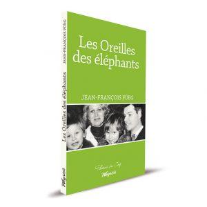 Les Oreilles des éléphants: Une famille si parfaite