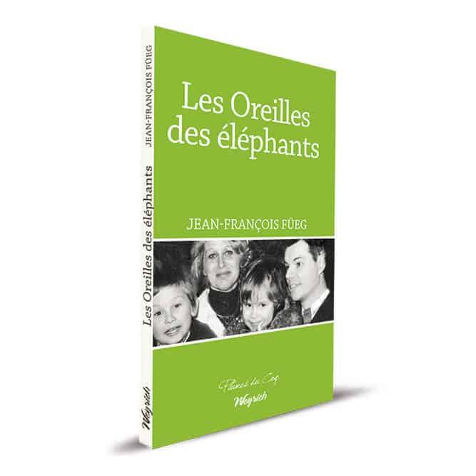 « Les Oreilles des éléphants » de Jean-François Füeg est disponible en librairies et sur notre e-shop au prix de 13 €.